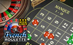 HIGH LIMIT FRENCH ROULETTE