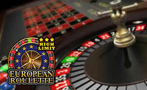 HIGH LIMIT EUROPEAN ROULETTE